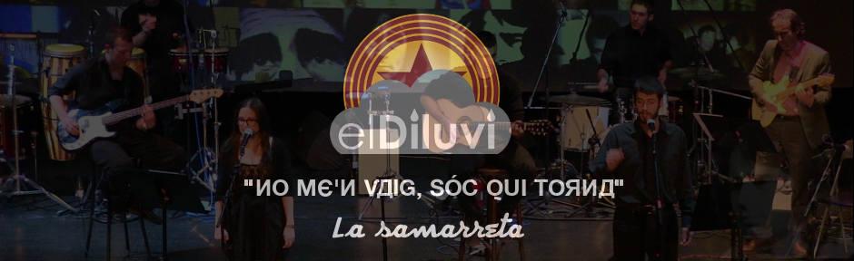 El Diluvi - La Samarreta