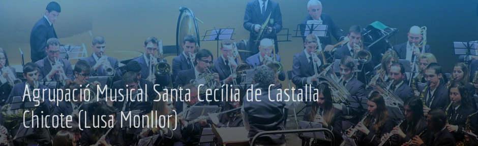 Agrupació Musical Santa Cecilia de Castalla - Chicote (Lusa Monllor)