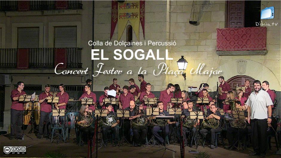 [CD] Colla de Dolçainers i Percussió El Sogall - Concert Fester a la Plaça Major