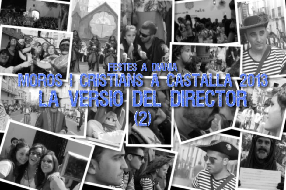 Moros i Cristians de Castalla 2013: La Versió del Director (2)