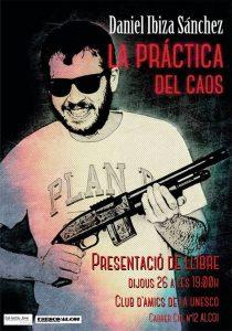Dani Ibiza presenta 'La práctica del caos' al Club d'Amics de la Unesco d'Alcoi