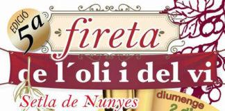 Setla de Nunyes celebra la V Fireta de l'Oli i el Vi el 2 d'abril