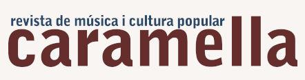 Visita la web de Caramella, revista de música i cultura popular